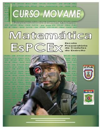 Apostila Matemática EsPCEx  - MOVAME CURSOS EDUCACIONAIS