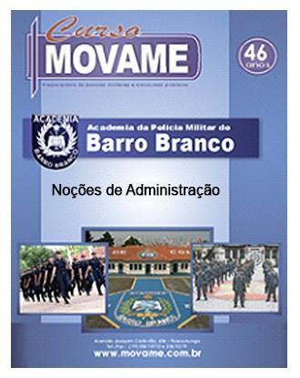 Apostila Noções de Administração Barro Branco - APMBB  - MOVAME CURSOS EDUCACIONAIS
