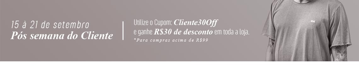 semana do cliente r$30 off