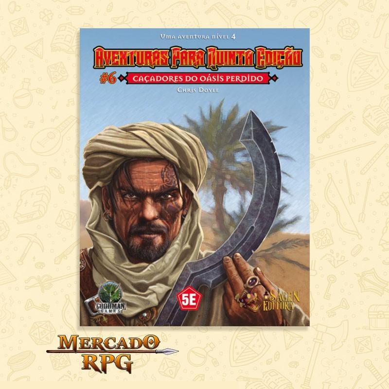Aventuras para Quinta Edição - Nível 4 - Caçadores do Oásis Perdido - RPG  - Mercado RPG