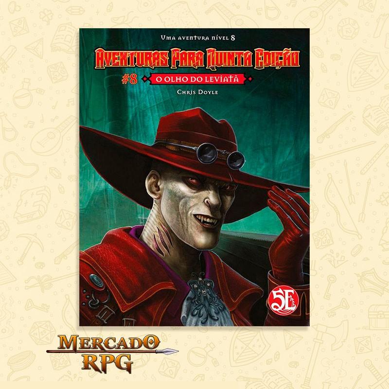 Aventuras para Quinta Edição - Nível 8 - O Olho do Leviatã - RPG  - Mercado RPG