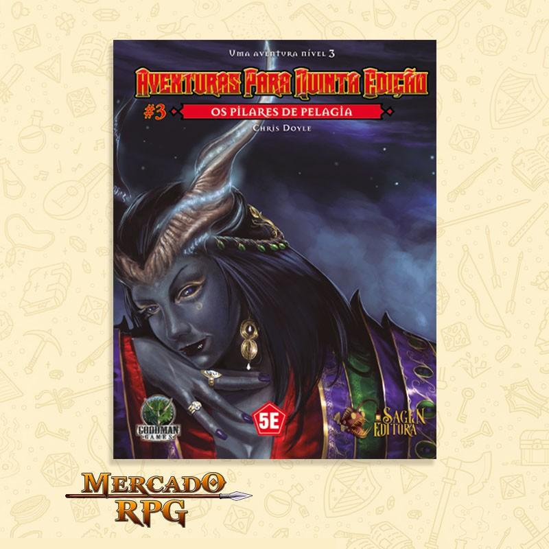 Aventuras para Quinta Edição - Nível 3 - Os Pilares de Pelagia - RPG  - Mercado RPG