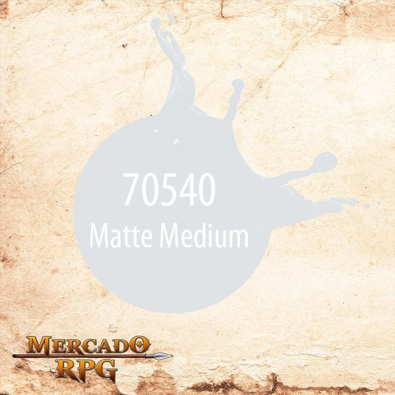 Matte Medium 70.540  - Mercado RPG