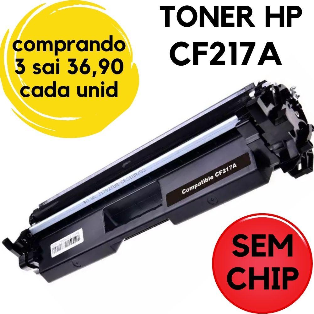 TONER HP CF217A (SEM CHIP) M130 M101 M102 M130FW M130A M130FN M130NW M102A M102W |COMPATIVEL  217 -17A-17