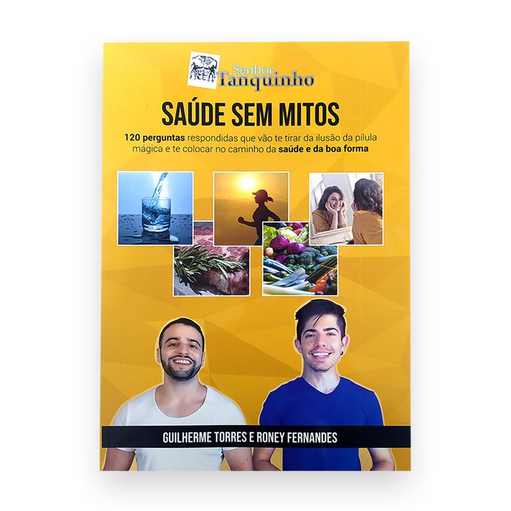Livro Saúde Sem Mitos - por Senhor Tanquinho  - TLC Tudo Low Carb