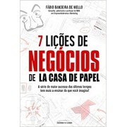 7 LIÇÕES DE NEGÓCIOS DE LA CASA DE PAPEL