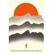A Morte De Ivan Ilitch E Outras Historias