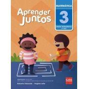 Aprender Juntos - Matemática - 3º Ano - 5ª Ed. 2016
