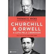 CHURCHILL E ORWELL: A LUTA PELA LIBERDADE