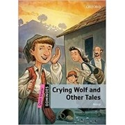 Crying Wolf and Other Tales - Quick Starter. Coleção Dominoes: New Edition (Inglês)