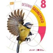 Desenho Geometrico - Ideias E Imagens - 8º Ano - Bncc