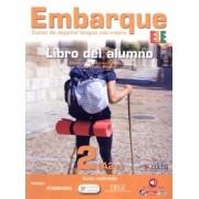 Embarque 2 - Libro Del Alumno - Incluye Extension Digital + Audio Descargable
