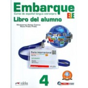 Embarque 4 - Libro Del Alumno - Incluye Extension Digital + Audio Descargable
