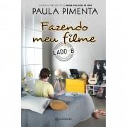FAZENDO MEU FILME - LADO B