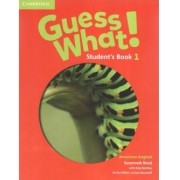 Guess What! 1 Student´s Book - American