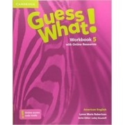 Guess What! 5 Workbook With Online Resources - American