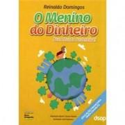O Menino do Dinheiro Num Mundo Sustentável - Reinaldo Domingos