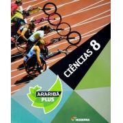 Projeto Araribá Plus - Ciências - 8º Ano - 4ª Ed. 2014