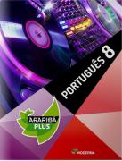 Projeto Araribá Plus - Português - 8º ano - 4ª Ed. 2014