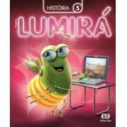 Projeto Lumirá - História - 5º Ano
