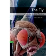 The Fly And Other Horror Stories - Oxford Bookworms Library 6