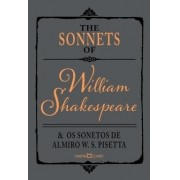 The Sonnets Of William Shakespeare E Os Sonetos De Almiro W. S. Pisetta