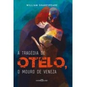 Tragedia De Otelo, O Mouro De Veneza, A