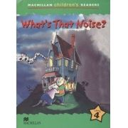 What's That Noise? - Macmillan Children's Readers