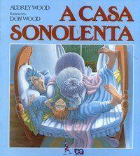 A Casa Sonolenta - Col. Abracadabra