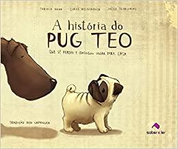 A HISTORIA DO PUG O TEO