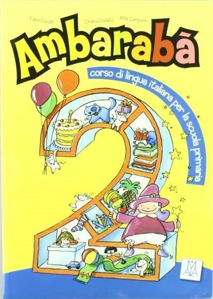 Ambarabà 2 - Libro Per L'Alunno + 2 CD Audio