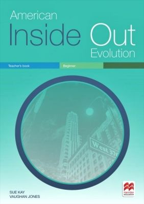 American Inside Out Evolution Beginner - Teacher'S Book