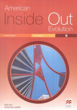 AMERICAN INSIDE OUT EVOLUTION INTERMEDIATE B STUDENTS BOOK