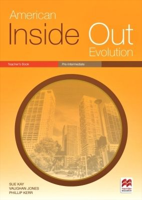 American Inside Out Evolution Pre-Intermediate - Teacher'S Book