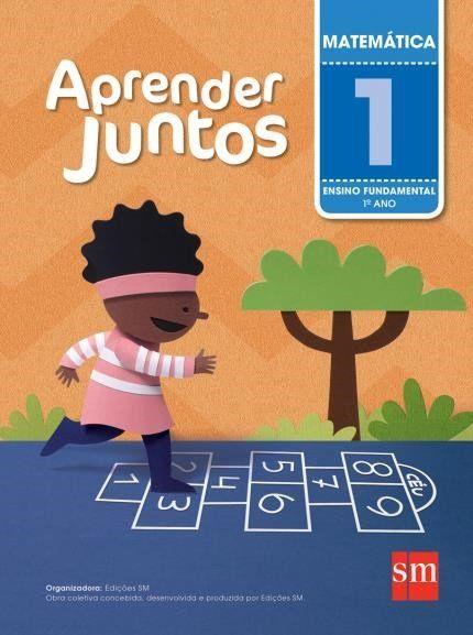Aprender Juntos - Matemática - 1º Ano - 5ª Ed. 2016