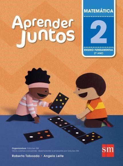 Aprender Juntos - Matemática - 2º Ano - 5ª Ed. 2016