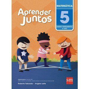 Aprender Juntos - Matemática - 5º Ano - 5ª Ed. 2016