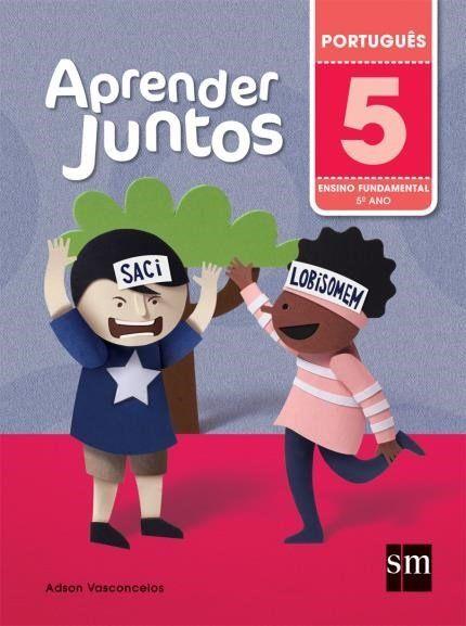 Aprender Juntos - Português - 5º Ano - 5ª Ed. 2016