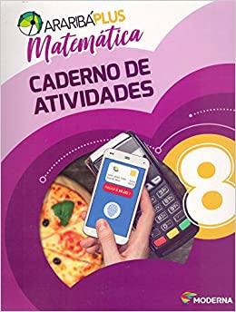 Araribá Plus. Matemática. 8º Ano - Caderno de Atividades