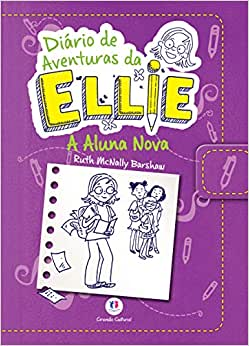 AS AVENTURAS DE ELLIE - A ALUNA NOVA