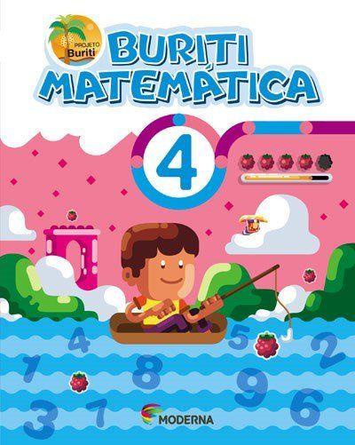 Buriti - Matemática - 4º Ano - 4ª Ed. 2017