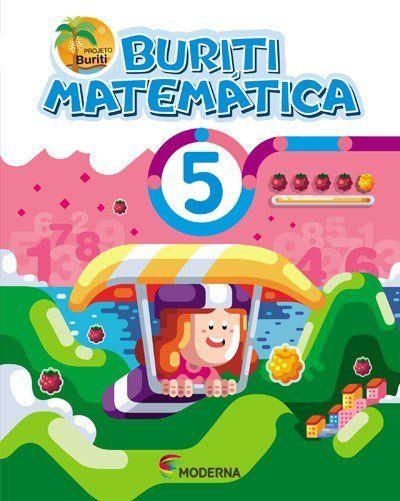 Buriti - Matemática - 5º Ano - 4ª Ed. 2017