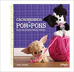 CACHORRINHOS DE POMPONS