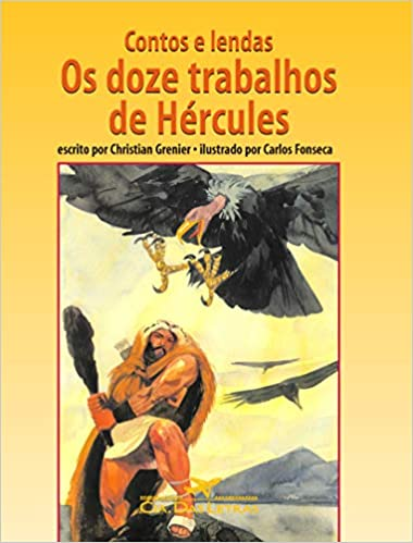 Contos e lendas: os doze trabalhos de Hércules