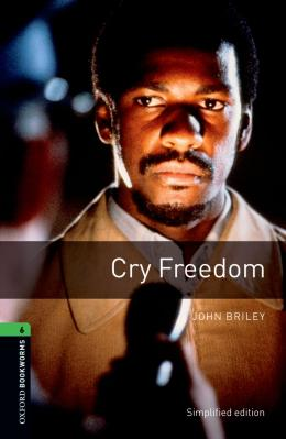 Cry Freedom - Oxford Bookworms Library 6
