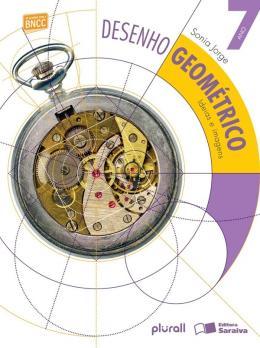 Desenho Geometrico - Ideias E Imagens - 7º Ano - Bncc