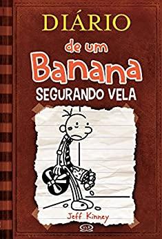 Diário de um Banana 7: Segurando vela