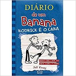 Diário De Um Banana: Rodrick E O Cara
