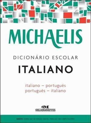 DICIONARIO ESCOLAR...ITALIANO-PORTUGUES - MICHAELIS