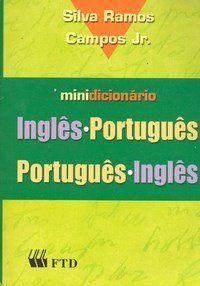 Dicionário Português - Inglês e Inglês - Português - FTD